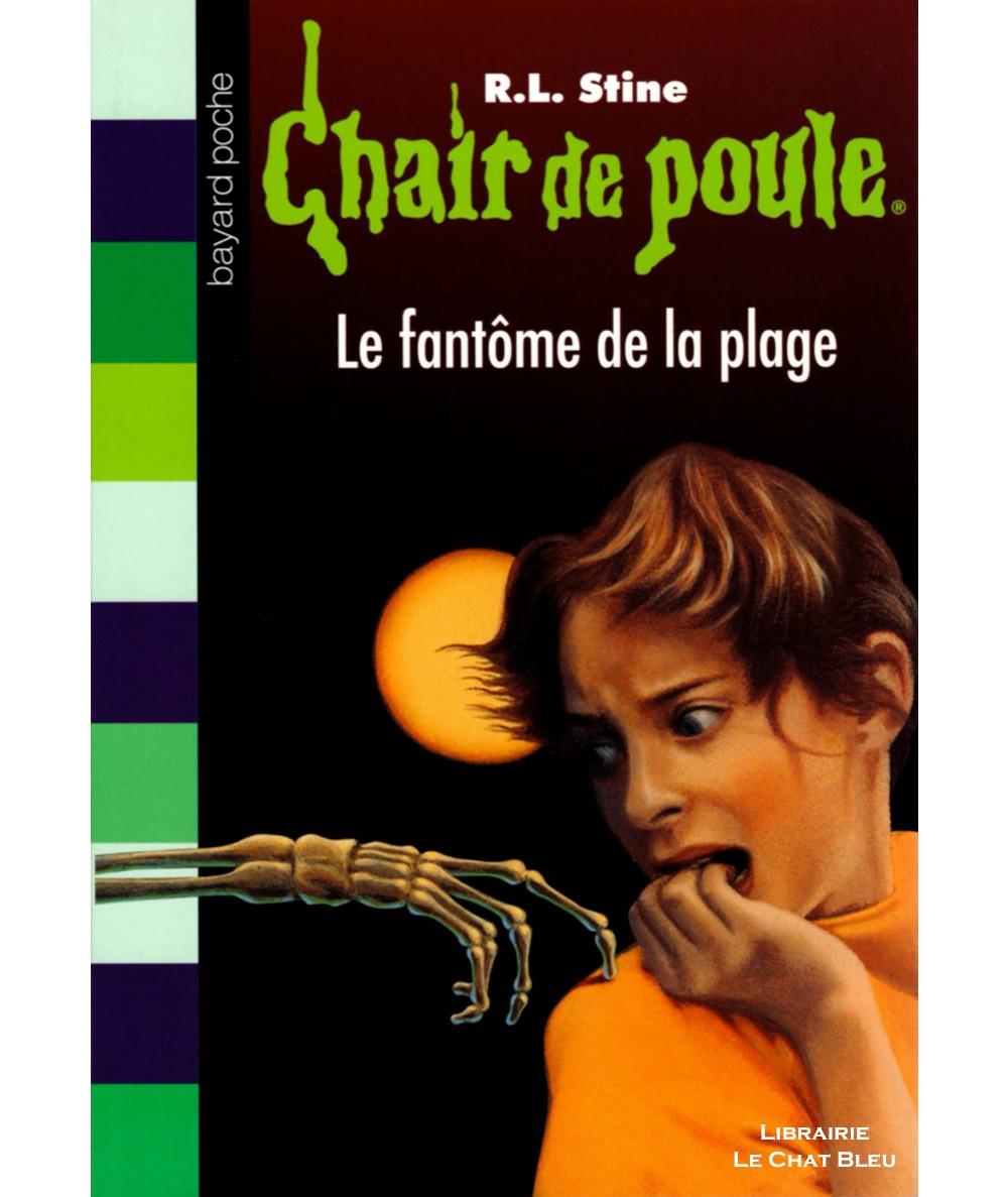 Chair de poule T8 : Le fantôme de la plage (R.L. Stine) - Bayard Jeunesse