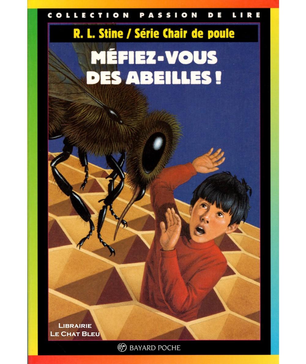 Chair de poule T5 : Méfiez-vous des abeilles ! (R.L. Stine) - Bayard Jeunesse