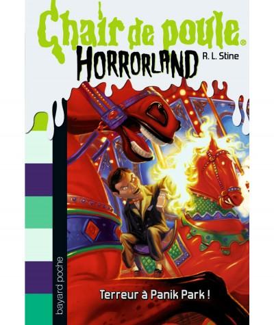 HORRORLAND T12 - Chair de poule : Terreur à Panik Park ! (R.L. Stine) - BAYARD Jeunesse