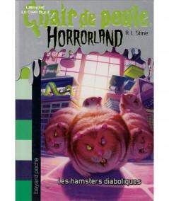 HORRORLAND T14 - Chair de poule : Les hamsters diaboliques (R.L. Stine) - BAYARD Jeunesse