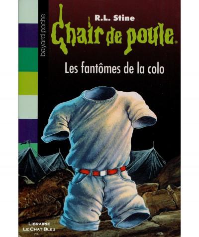 Chair de poule T32 : Les fantômes de la colo (R.L. Stine) - Bayard Jeunesse