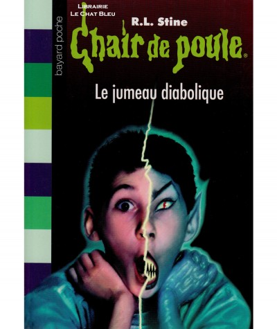 Chair de poule T51 : Le jumeau diabolique (R.L. Stine) - Bayard Jeunesse