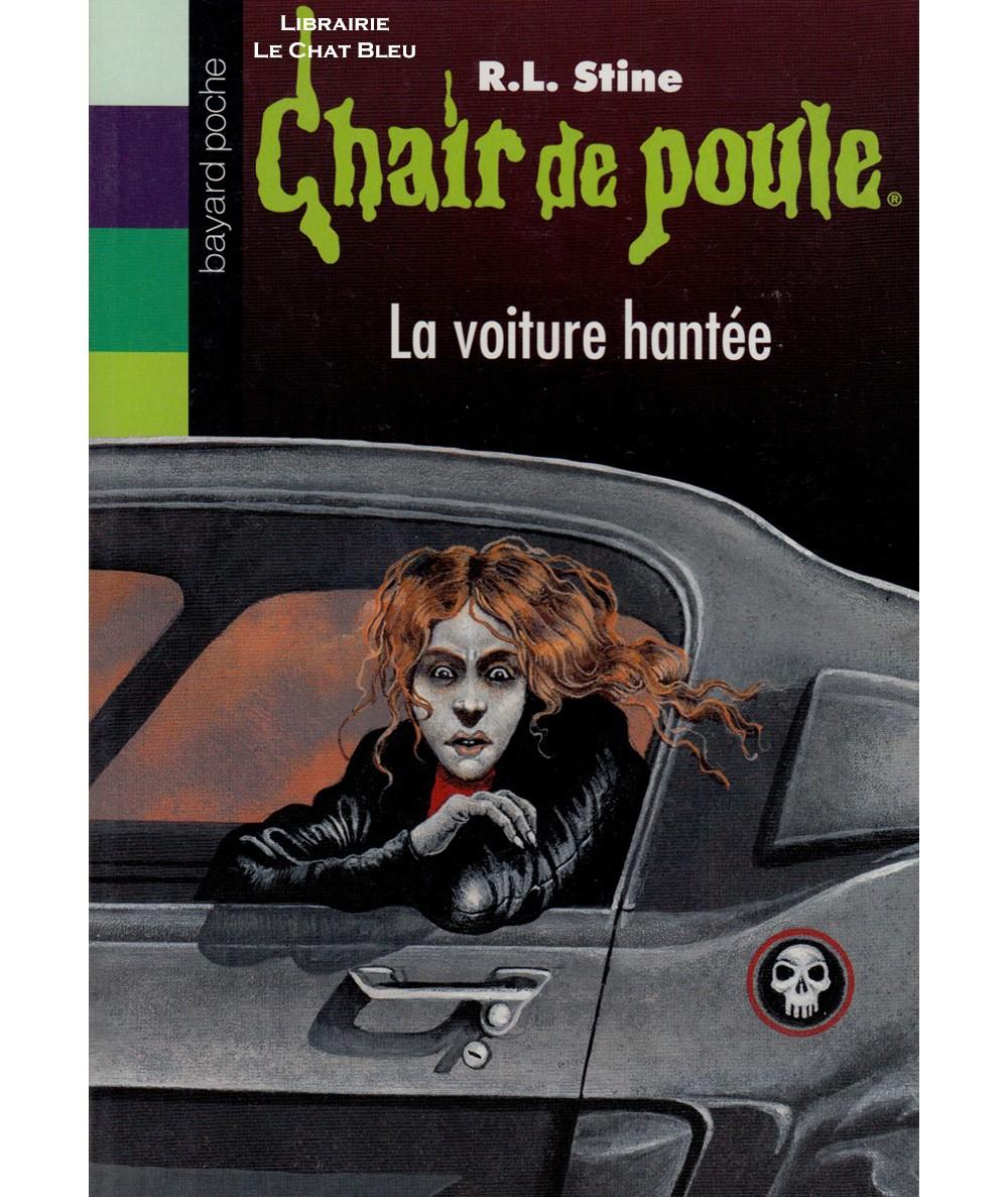 Chair de poule T67 : La voiture hantée (R.L. Stine) - Bayard Jeunesse