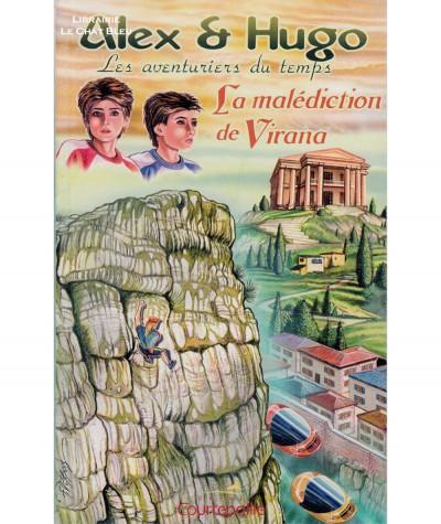 Alex & Hugo, les aventuriers du temps : La malédiction de Virana (Dominique Lin)
