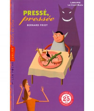 Histoires Pressées T5 : Pressé, pressée (Bernard Friot) - Milan Poche Junior N° 64
