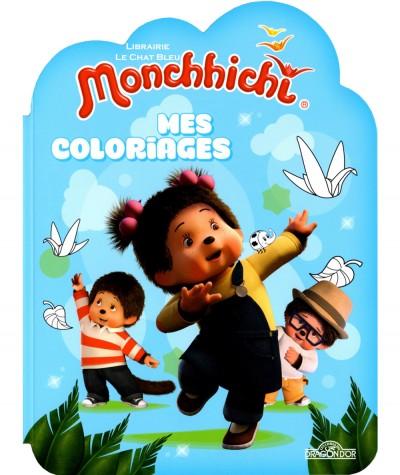 Monchhichi : Mes coloriages - Les livres du Dragon d'Or