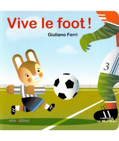 Vive le foot ! (Giuliano Ferri) - Minedition