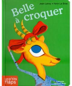 Les p'tits flaps : Belle à croquer (Jean Leroy) - Editions CASTERMAN