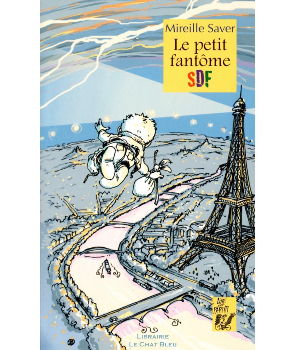 Le petit fantôme SDF (Mireille Saver) - Editions Lire C'est Partir