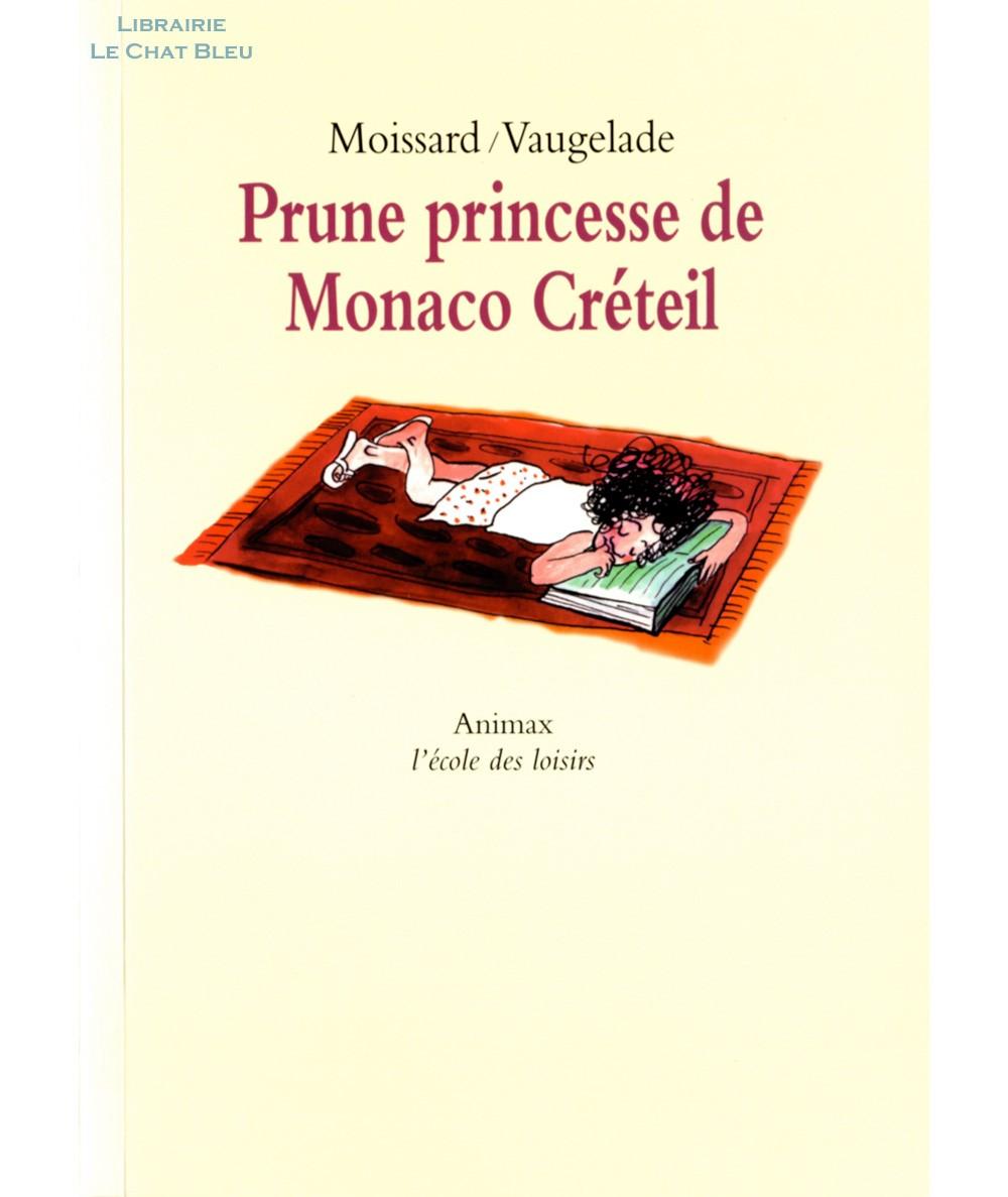 Prune princesse de Monaco Créteil (Boris Moissard) - Collection Animax - L'école des loisirs