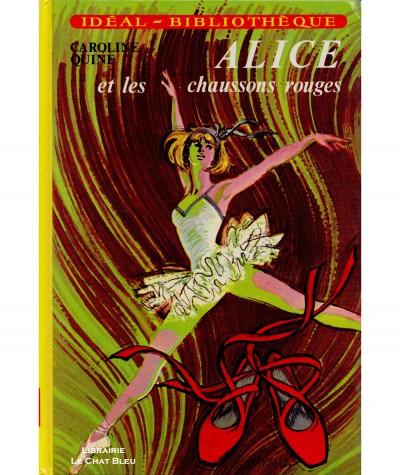 Alice et les chaussons rouges (Caroline Quine) - Idéal-Bibliothèque - Hachette
