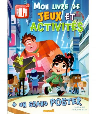 Ralph 2.0 (Disney) - Mon livre de jeux et activités + Un grand poster - Editions Hemma