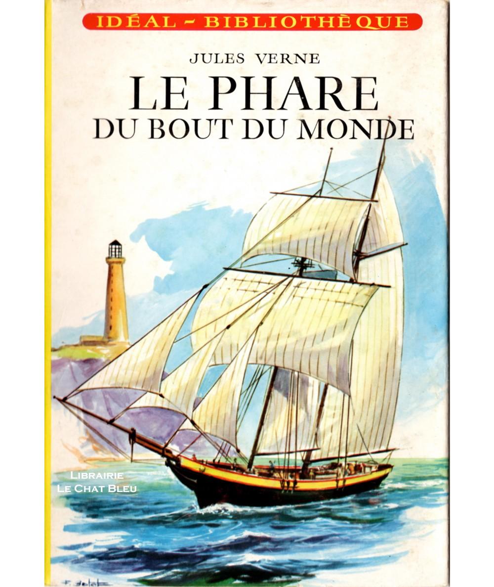 Le phare du bout du monde (Jules Verne) - Idéal-Bibliothèque N° 229 - Hachette
