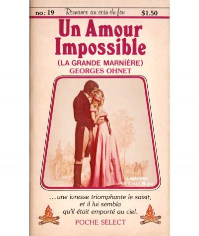 La Grande Marnière : Un Amour Impossible (Georges Ohnet) - Romance au coin du feu N° 19