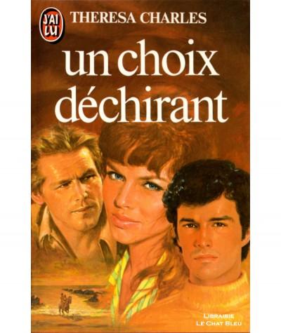 Un choix déchirant (Theresa Charles) - J'ai lu N° 1428