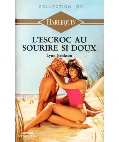 L'escroc au sourire si doux (Lynn Erickson) - Harlequin Collection Or N° 352