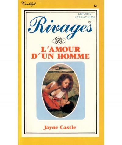 L'amour d'un homme (Jayne Castle) - Rivages N° 12