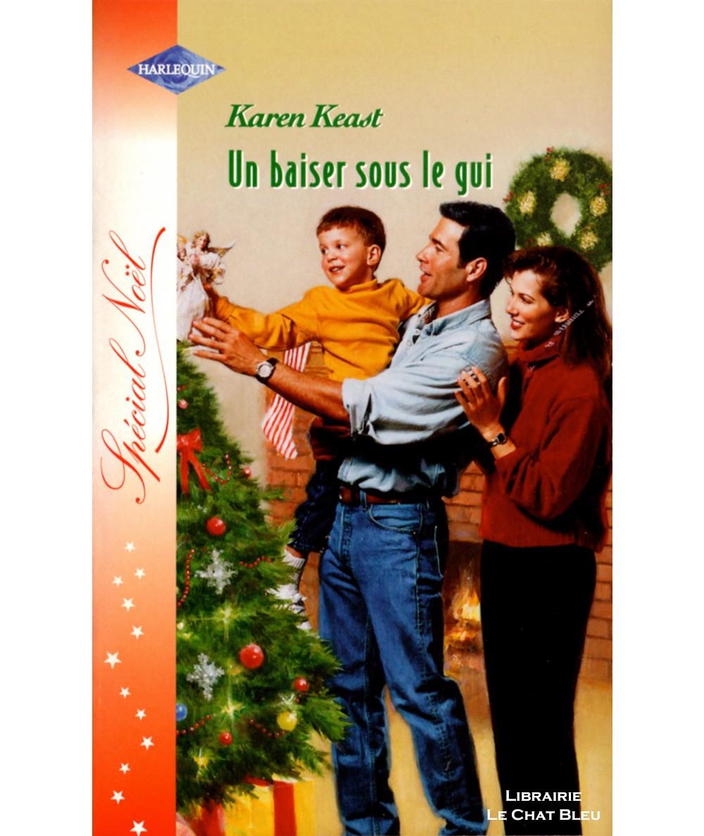 Spécial Noël : Un baiser sous le gui (Karen Keast) - Harlequin Hors-série