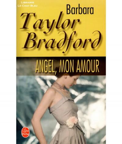 Angel, mon amour (Barbara Taylor Bradford) - Le livre de poche N° 13766