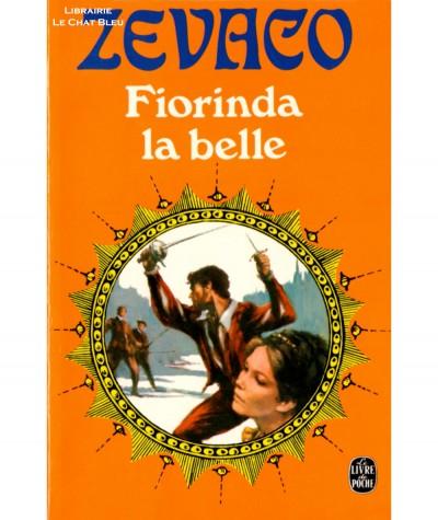Fiorinda la belle (Michel Zévaco) - Le Livre de Poche N° 3734