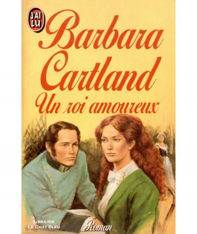Un roi amoureux (Barbara Cartland) - J'ai lu N° 2402