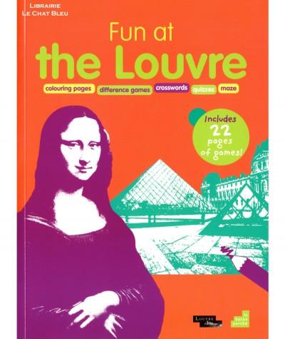 Fun at the Louvre (Christophe Hardy) - Cahier de jeux en anglais - Editions Le baron perché