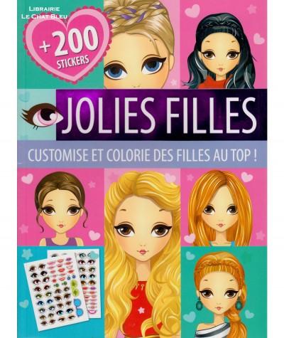 Jolies filles : Customise et colorie des filles au top ! - 200 stickers - Editions LLC