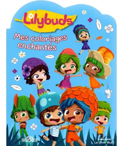 Lilybuds : Mes coloriages enchantés - Les livres du Dragon d'Or