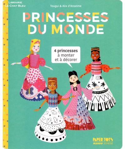 Princesses du monde : 4 princesses à monter et à décorer - MANGO Jeunesse