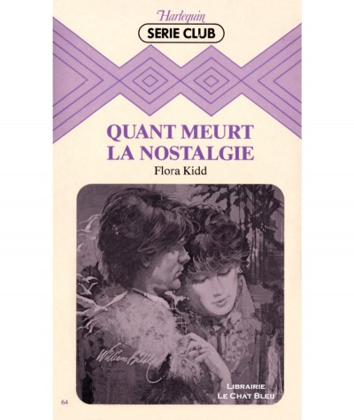 Quand meurt la nostalgie (Flora Kidd) - Harlequin Série Club N° 64