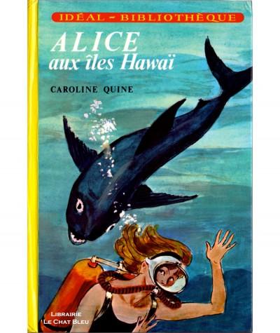 Alice aux îles Hawaï (Caroline Quine) - Idéal-Bibliothèque - Hachette