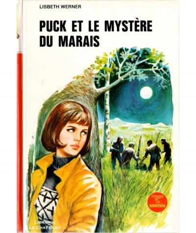 Puck et le mystère du marais (Lisbeth Werner) - Bibliothèque Rouge et Or N° 2.789