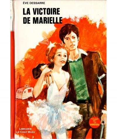 La victoire de Marielle (Eve Dessarre) - Bibliothèque Rouge et Or N° 2.788