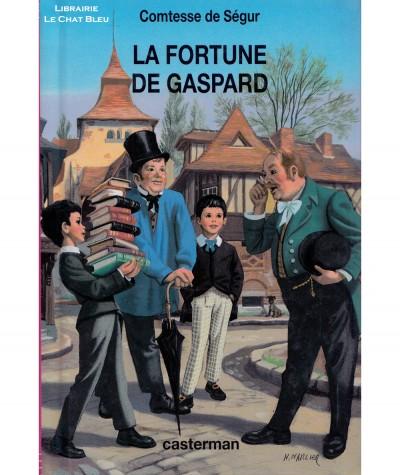 La fortune de Gaspard (Comtesse de Ségur) - Casterman