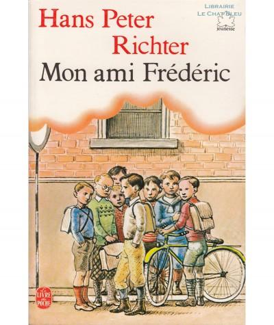Mon ami Frédéric (Hans Peter Richter) - Le livre de poche N° 8