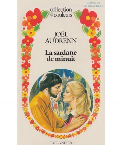 La sadane de minuit (Joël Audrenn) - Collection 4 couleurs N° 63 - Tallandier