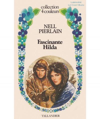 Fascinante Hilda (Nell Pierlain) - Collection 4 Couleurs N° 26 - Tallandier