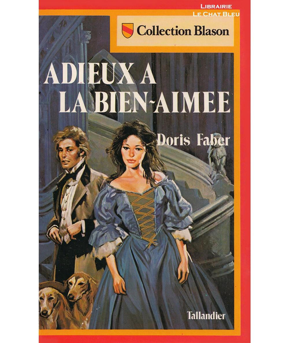 Adieux à la bien-aimée (Doris Faber) - Blason N° 11 - Editions Tallandier