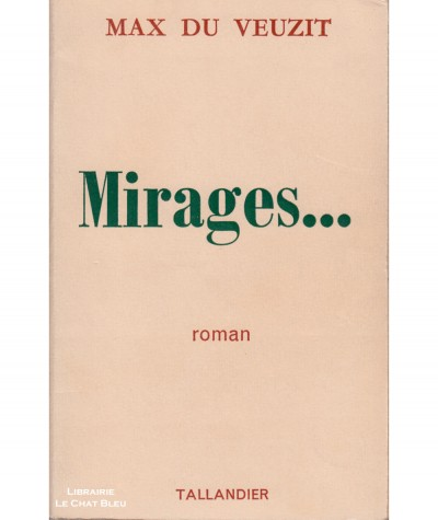 Mirages... (Max du Veuzit) - Editions Tallandier