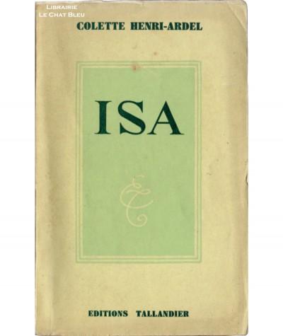 Isa (Colette Henri-Ardel) - Editions Tallandier
