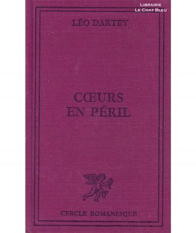Coeurs en péril (Léo Dartey) - Cercle romanesque - Tallandier