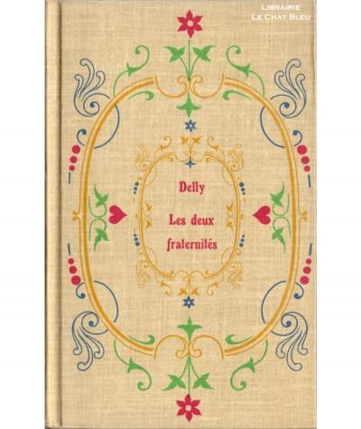 Les deux fraternités (Delly) - Editions Tallandier