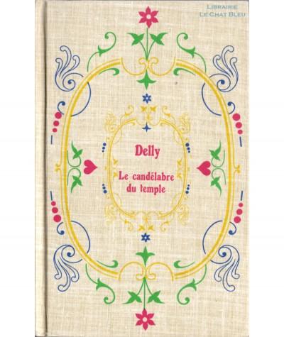 Le candélabre du temple (Delly) - Editions Tallandier