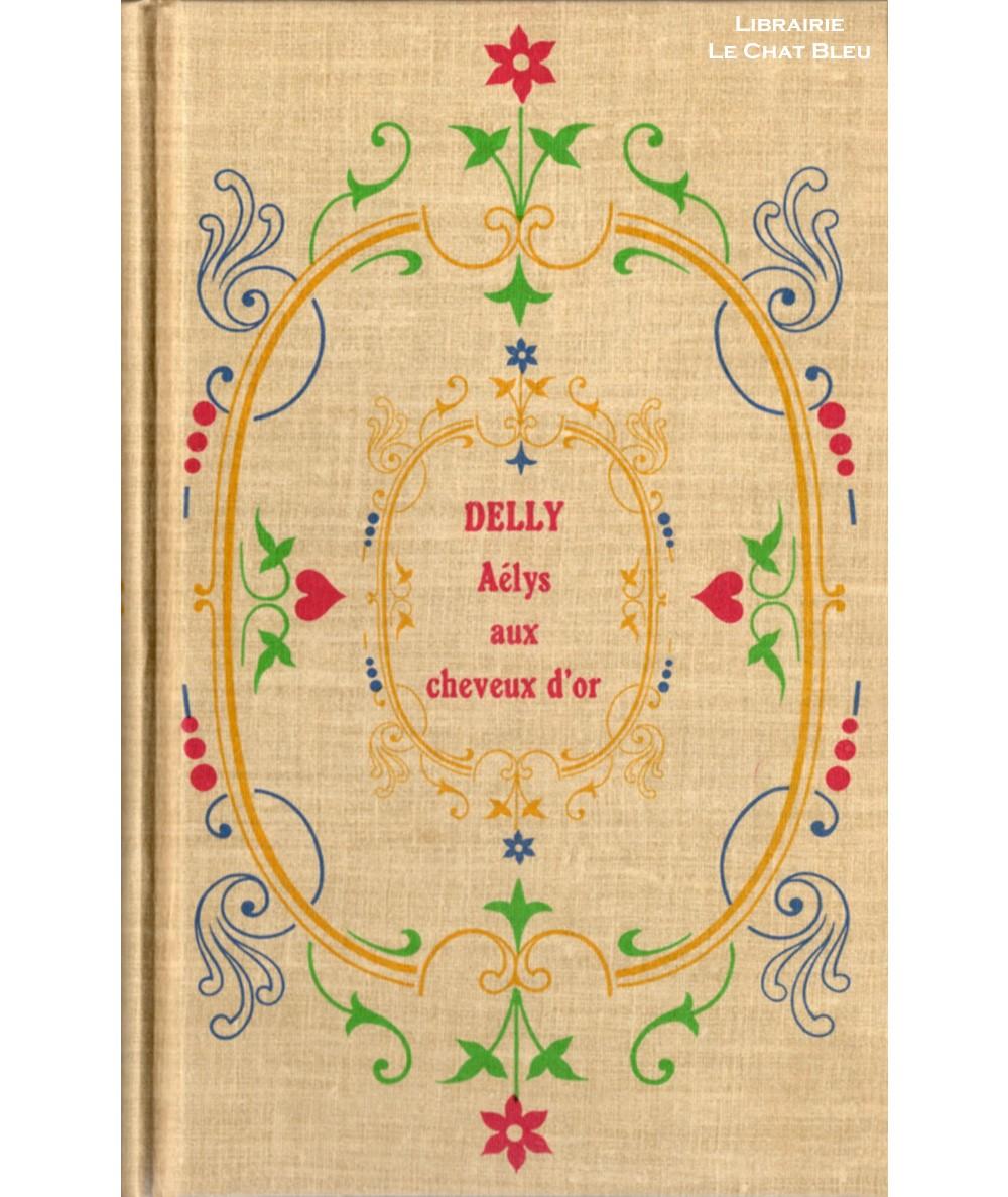 Aélys aux cheveux d'or (Delly) - Librairie Jules Tallandier