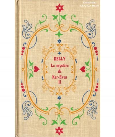 Le Mystère de Ker-Even T2 (Delly) - Librairie Jules Tallandier