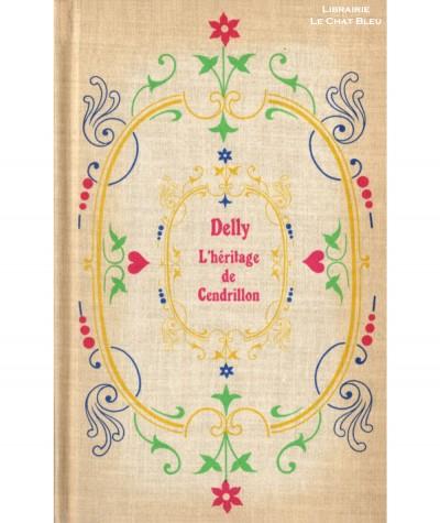 L'héritage de Cendrillon (Delly) - Editions Jules Tallandier