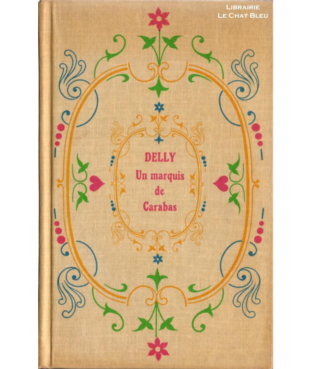Un marquis de Carabas (Delly) - Éditions Tallandier