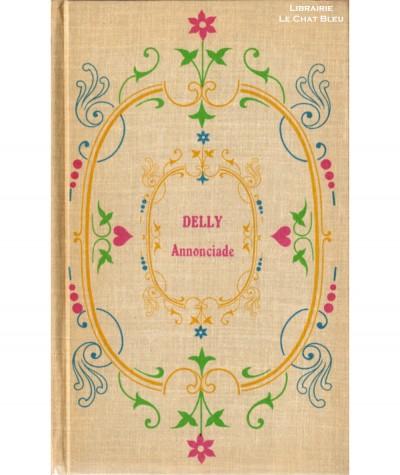 Annonciade (Delly) - Éditions Tallandier