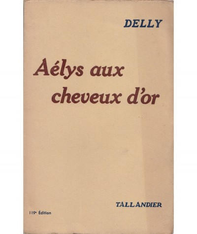 Aélys aux cheveux d'or (Delly) - Éditions Tallandier