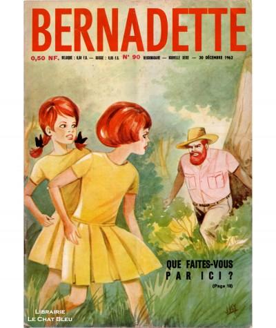 Revue Bernadette n° 90 du 30 décembre 1962 : Que faites-vous par ici ?
